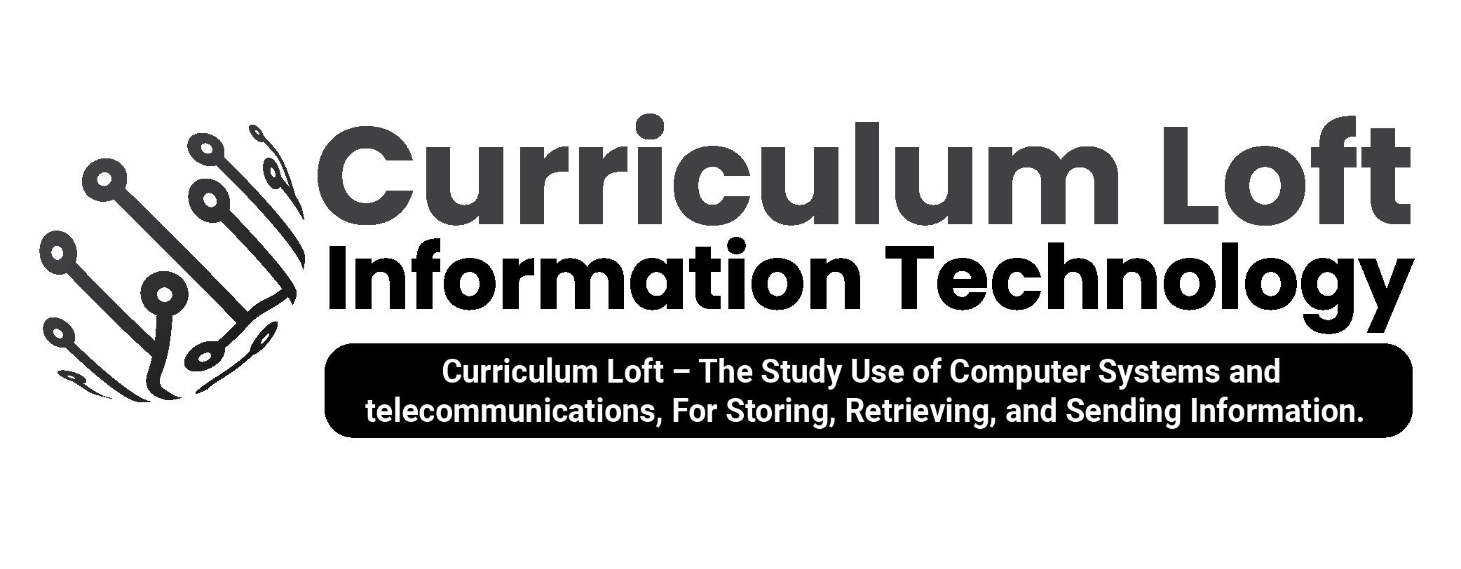 Curriculum Loft – Information Technolgy